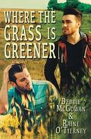 Where the Grass Is Greener (Paperback)