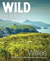 Wild Guide Wales and Marches