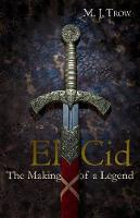 El Cid: The Making of a Legend (Paperback)