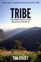 Tribe: The Hidden History of the Mountains of the Moon (Paperback)
