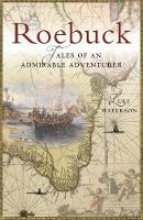Roebuck: Tales of an Admirable Adventurer (Paperback)