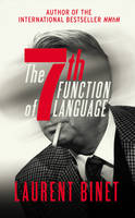 The 7th Function of Language (Hardback)