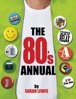 The 80's Annual (Hardback)