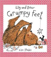 Lily and Bear: Grumpy Feet (Paperback)