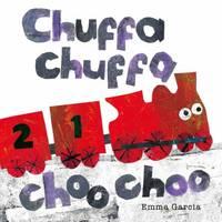 Chuffa Chuffa Choo Choo (Hardback)