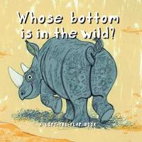 Whose Bottom in in the Wild? (Hardback)