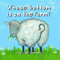 Whose Bottom is on the Farm? (Board book)