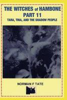 The Witches of Hambone Part 11, the Shadow People (Paperback)