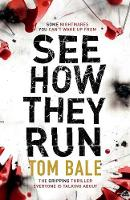 See How They Run: The Gripping Thriller That Everyone Is Talking about (Paperback)