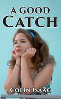A Good Catch (Paperback)