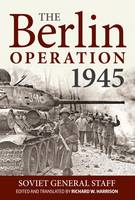 The Berlin Operation, 1945 (Hardback)