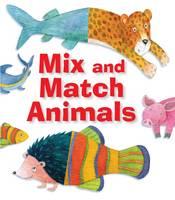 Mix and Match Animals (Hardback)