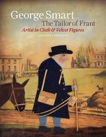 George Smart the Tailor of Frant