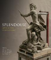 Splendour!: Art in Living Craftmanship (Paperback)