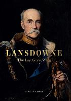 Lansdowne: The Last Great Whig (Hardback)