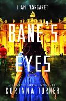 Bane's Eyes - I am Margaret 4 (Paperback)