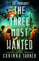 The Three Most Wanted - I am Margaret 2 (Paperback)