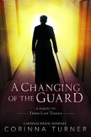 A Changing of the Guard - Last Things 2 (Paperback)