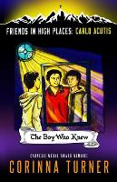 The The Boy Who Knew: Carlo Acutis - Friends in High Places 1 (Paperback)