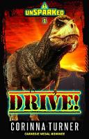 Drive!: unSPARKed 1 - Unsparked 1 (Paperback)