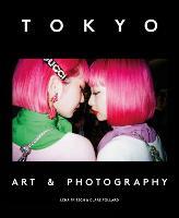 Tokyo: Art & Photography (Paperback)