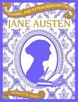 Jane Austen - Amazing and Extraordinary Facts (Hardback)