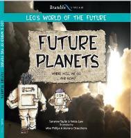Future Planets - Leo's World of the Future (Paperback)