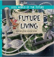 Future Living - Leo's World of the Future (Paperback)