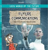 Future Communications - Leo's World of the Future (Paperback)