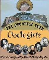 The Greatest Ever Geologists - The Greats (Paperback)