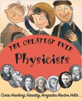 The Greatest Ever Physicists - The Greats (Paperback)