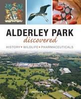 Alderley Park Discovered