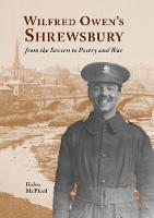 Wilfred Owen's Shrewsbury