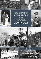 Herefordshire's Home Front in the Second World War