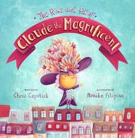 The Rise and Fall of Claude the Magnificent (Paperback)
