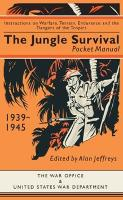 The Jungle Survival Pocket Manual 1939-1945