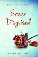 Forever Disguised - The Angelheart Saga 2 (Paperback)