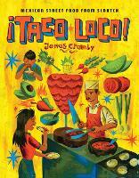 Taco Loco: Mexican street food from scratch (Hardback)