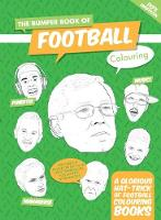 The Bumper Book Of Football Colouring