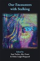 Our Encounters with Stalking (Paperback)