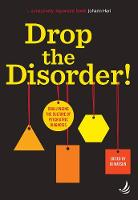 Drop the Disorder!