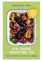 The Green Roasting Tin: Vegan and Vegetarian One Dish Dinners (Hardback)