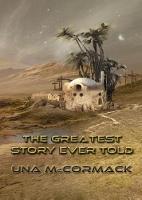 The Greatest Story Ever Told - NewCon Press Novellas, Set 3 4 (Hardback)