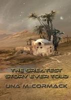 The Greatest Story Ever Told - NewCon Press Novellas Set 3 4 (Paperback)