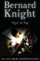 Tiger at Bay: The Sixties Crime Series - The Sixties Crime Series 6 (Paperback)