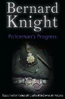 Policeman's Progress: The Sixties Crime Series - The Sixties Crime Series 5 (Paperback)