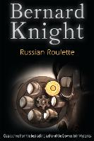 Russian Roulette: The Sixties Crime Series - The Sixties Crime Series 4 (Paperback)