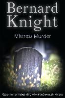Mistress Murder: The Sixties Crime Series - The Sixties Crime Series 3 (Paperback)