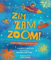 Zim Zam Zoom!: Zappy Poems to Read Out Loud (Paperback)