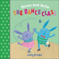 The Dance Class: Bruno and Bella - Bruno and Bella (Paperback)